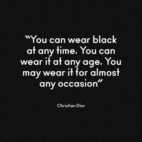 black color quotes 25 best black color quotes on pinterest black quotes