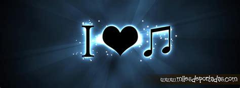 imagenes i love you para facebook im 225 genes para portada de facebook i love music
