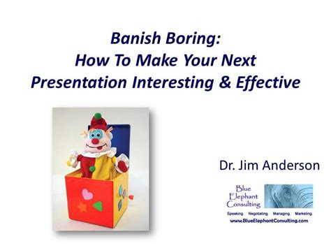 how to make a boring presentation interesting www undo1 info