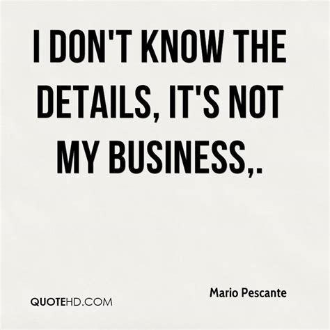 not my business how i gave my company to god and what happened next books mario pescante quotes quotehd
