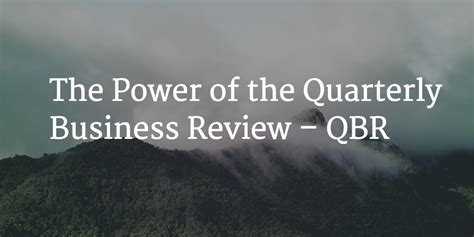 the power of the quarterly business review qbr