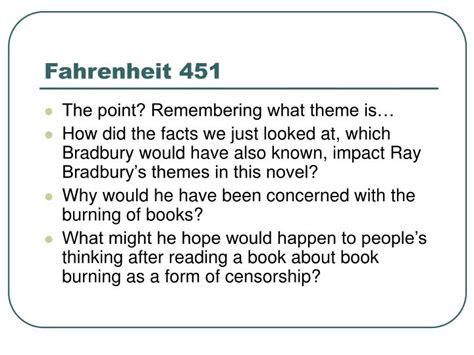 what is one of the themes of fahrenheit 451 ppt fahrenheit 451 powerpoint presentation id 1267289