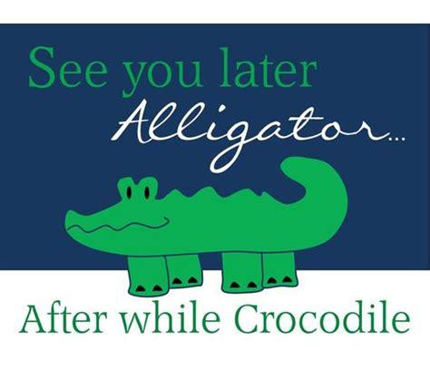 alligator print quotes