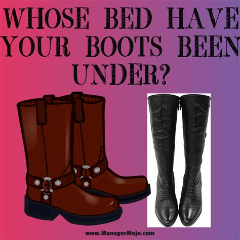 whose bed has your boots been under lyrics whose bed have your boots been under manager mojo