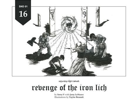 vengeance of the iron snd01 revenge of the iron lich is here the dread gazebo