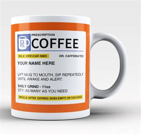 Personalized Prescription Coffee Mug / Cup   Custom Name