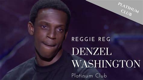 denzel washington comedy reggie reg denzel washington bad boys of comedy quot youtube