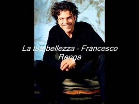 la tua bellezza testo vote no on francesco renga la tua bellezza