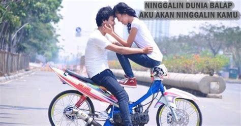 anak indonesia kata kata cinta anak racing terbaru