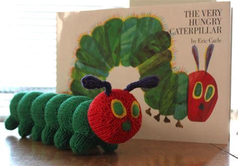 knitting pattern very hungry caterpillar you have to see a very hungry caterpillar by