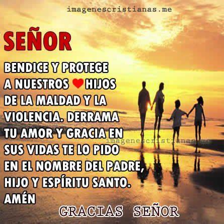 imagenes cristianas de amor a la familia senor bendice y protege a mi familia im 193 genes cristianas