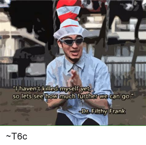 Filthy Frank Memes - funny filthy frank memes of 2017 on sizzle filthyfrank