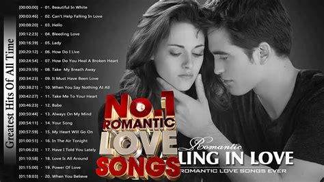 best movie songs greatest love songs of all time love songs greatest hits