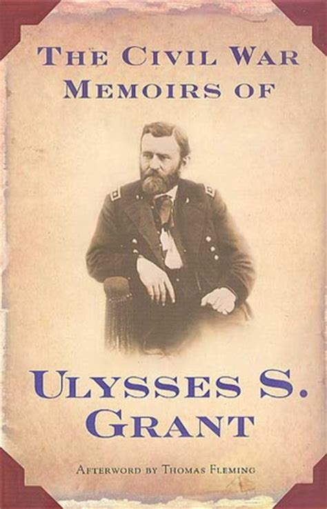 the civil war memoirs of ulysses s grant by ulysses s