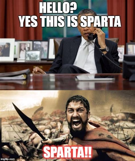 This Is Sparta Meme - coincidence imgflip