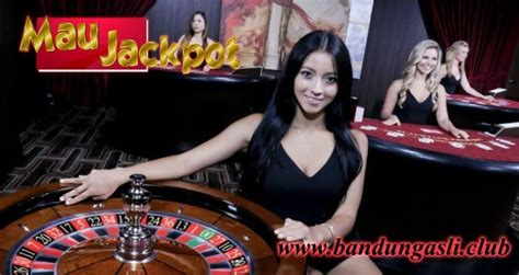 maujackpot situs casino  terbaik  terbaru deposit