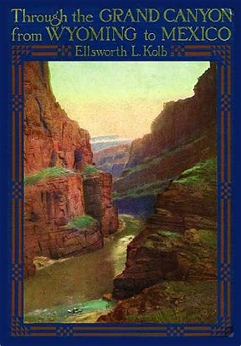 through the grand from wyoming to mexico classic reprint books through the grand from wyoming to mexico by