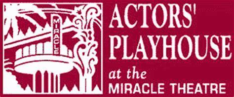 The Miracle Season Theater Actors Playhouse At The Miracle Theatre Coral Gables Florida