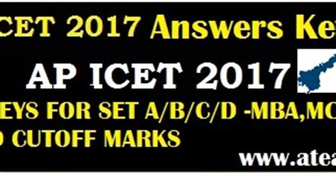 Mba Cet 2017 Expected Cut by Ap Icet 2017 Answer For Set A B C D Cutoff