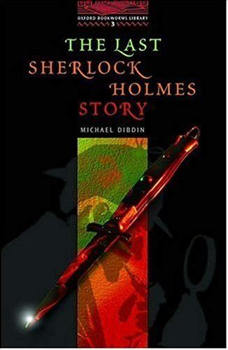 themes in sherlock holmes stories the last sherlock holmes story summary and analysis like