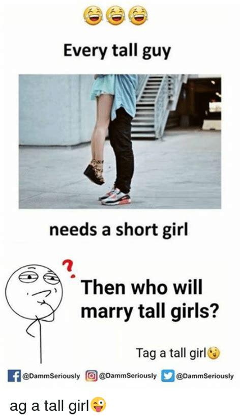 Tall Woman Meme - 25 best memes about tall girls tall girls memes