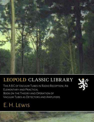 an elementary manual of radiotelegraphy and radiotelephony for students and operators classic reprint books computers technology leopold classic library