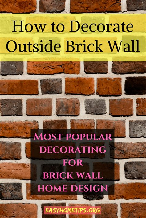 how to decorate end exterior games how to decorate a brick wall outside