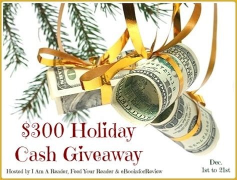 Great Cash Giveaway - 300 holiday cash giveaway