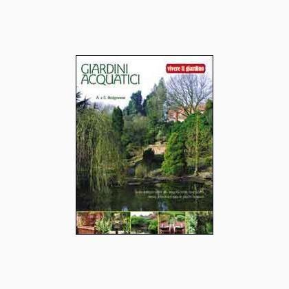 rivista giardini giardini acquatici da edizioni il libri