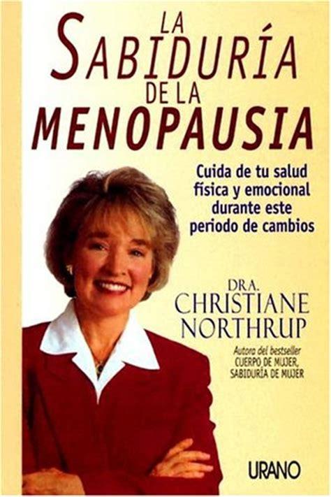 cuerpo de mujer sabiduria 8479533390 libro cuerpo de mujer sabiduria de mujer una guia para la salud fisica y emocional di