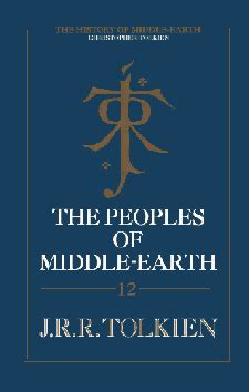 The Peoples Of Middle Earth tolkienbooks net was the peoples of middle earth pulped