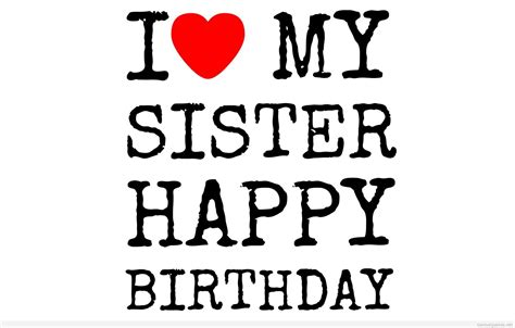 happy birthday images for my sister sister birthday wishes images happy birthday wishes
