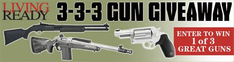 Gun Giveaway Contest - gun sweepstakes win guns from living ready