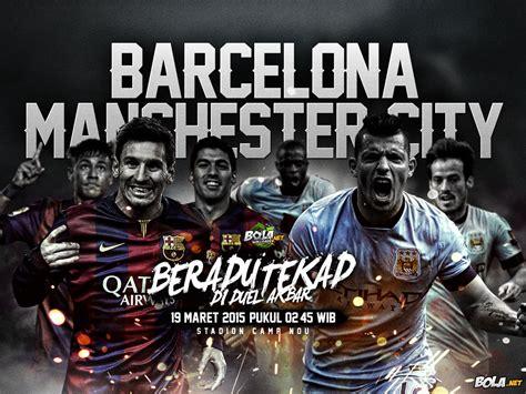 wallpaper barcelona vs manchester city download wallpaper barcelona vs manchester city bola net