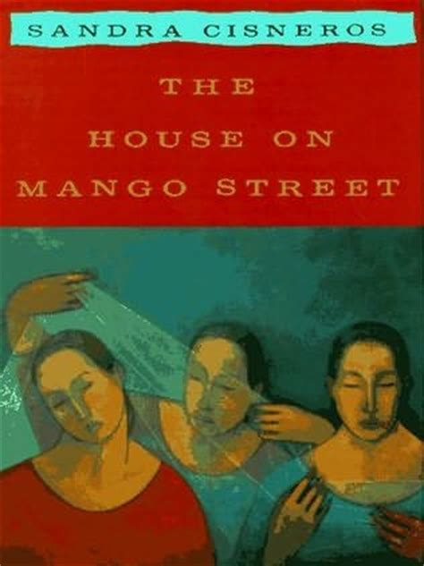 the mango books the house on mango by cisneros