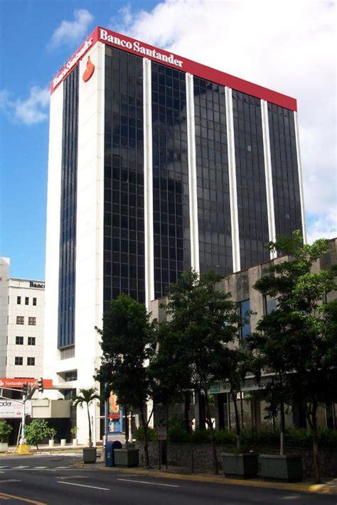 banco santander puerto rico puerto rico edificios de oficinas office buildings