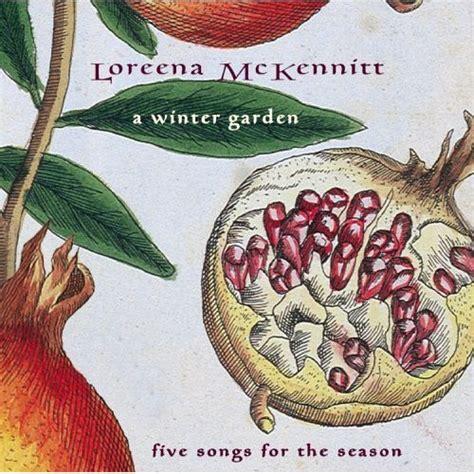cd a winter garden loreena mckennitt buy the album on - Loreena Mckennitt Winter Garden