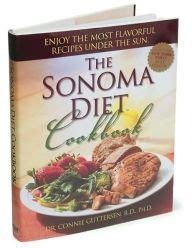 The Sonoma Diet Dr Connie Guttersen by Sonoma Diet Cookbook By Connie Guttersen Hardcover