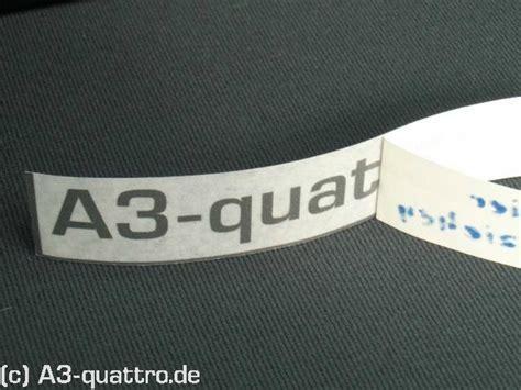 Aufkleber Papier A3 by Klebeanleitung F 252 R Den A3 Quattro Auto Aufkleber
