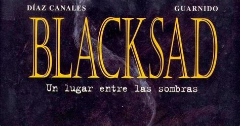 blacksad 1 un lugar blacksad un lugar entre las sombras comicr 237 tico