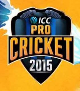 icc pro cricket 2015 full version apk download icc pro cricket 2018 android apk free download