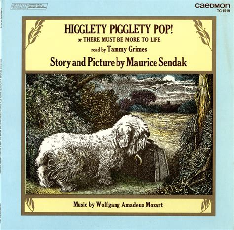 higglety pigglety pop or maurice sendak tammy grimes wolfgang amadeus mozart higglety pigglety pop or there must be