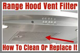 how to clean how to clean or replace a range vent filter
