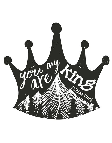 You Are My 4 you are my king psalm 44 4 bible verse print