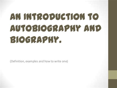 meaning of biography and autobiography an introduction to autobiography and biography