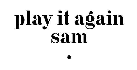 play it again sam home impala with play it again sam managing director