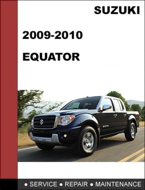 suzuki equator 2009 2010 factory workshop service repair manual
