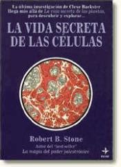 libro la vida secreta de la vida secreta de las celulas agapea libros urgentes