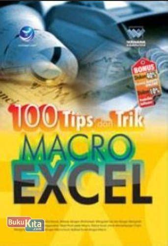 bukukita 100 tips dan trik macro excel