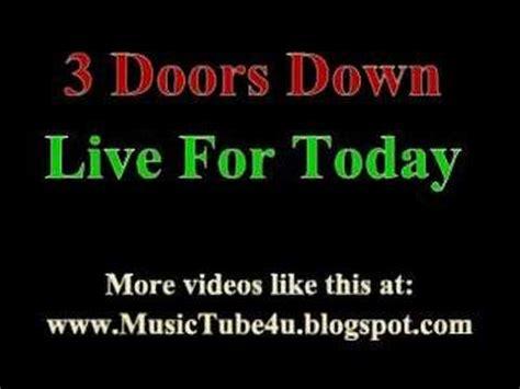 3 doors live for today lyrics
